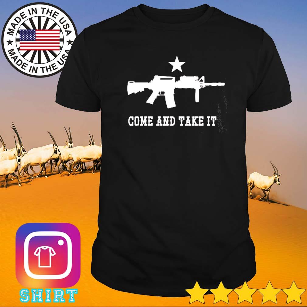 Gun come and take it shirt