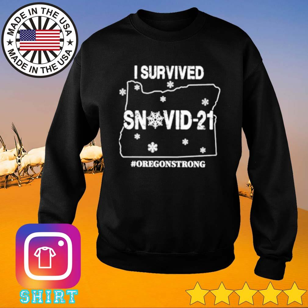 I survived snovid-21 Oregon strong s Sweater