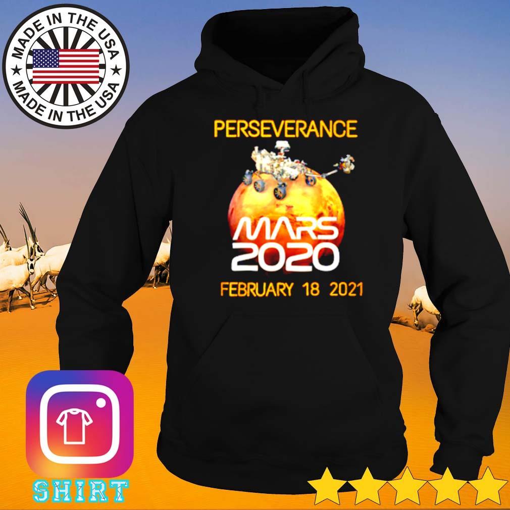 Perseverance Mars 2020 February 18 2021 s Hoodie