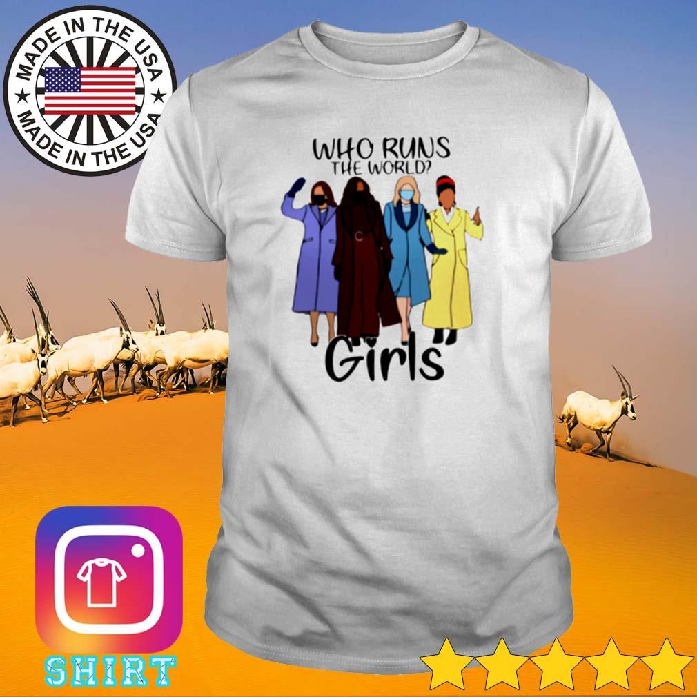 Who runs the world girls COVID-19 shirt