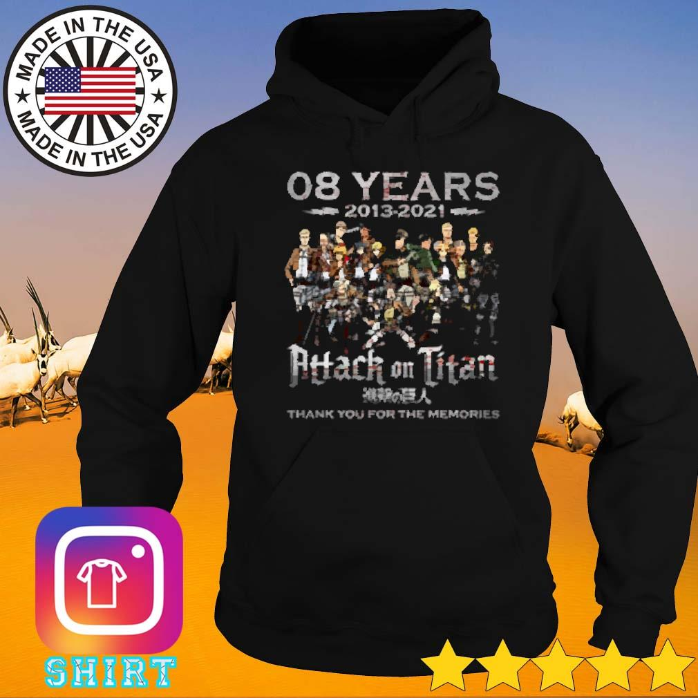 08 Years 2013-2021 Attack on Titan thank you for the memories signature Hoodie