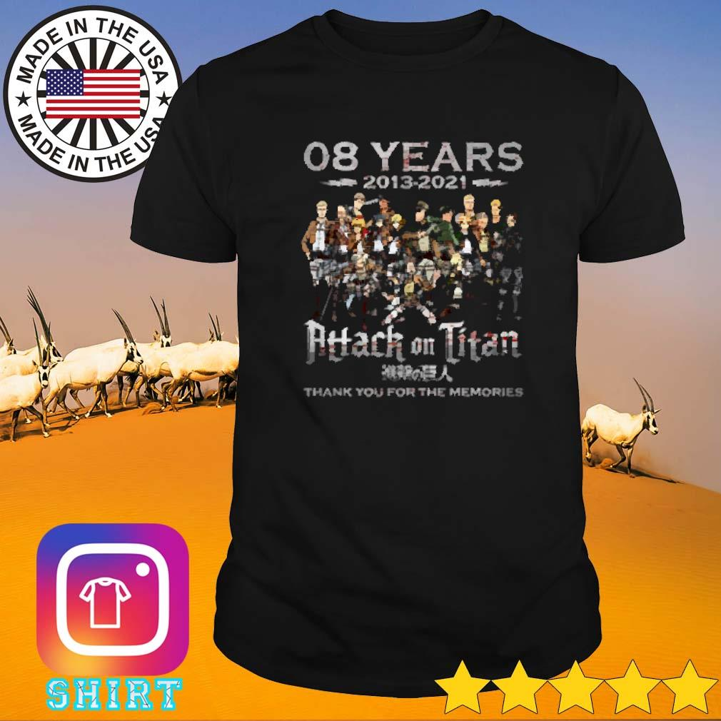 08 Years 2013-2021 Attack on Titan thank you for the memories signature shirt