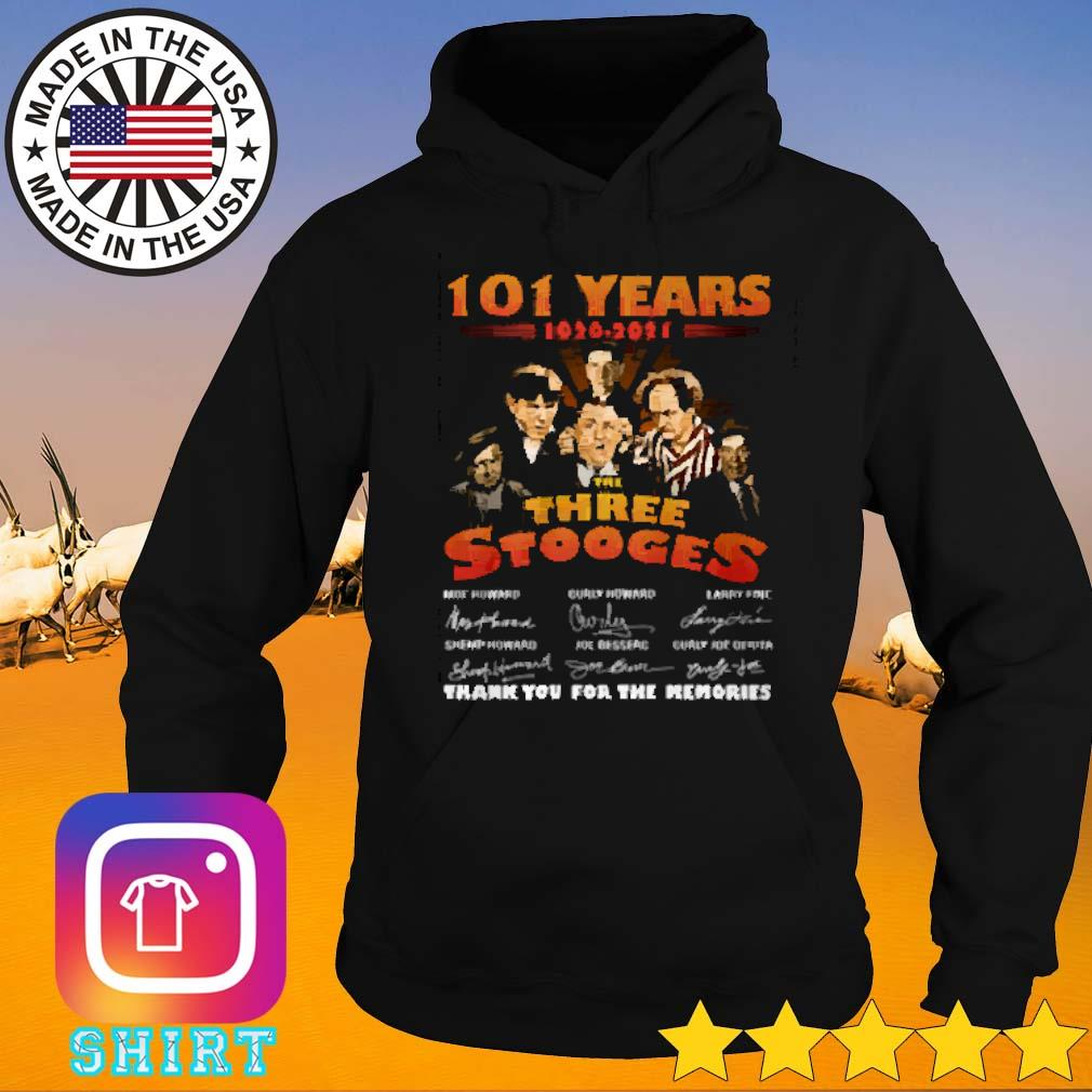 101 Years of The three stooges 1920-2021 thank you for the memories signature Hoodie