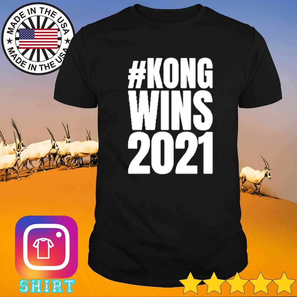 #Kong wins 2021 team Kong shirt