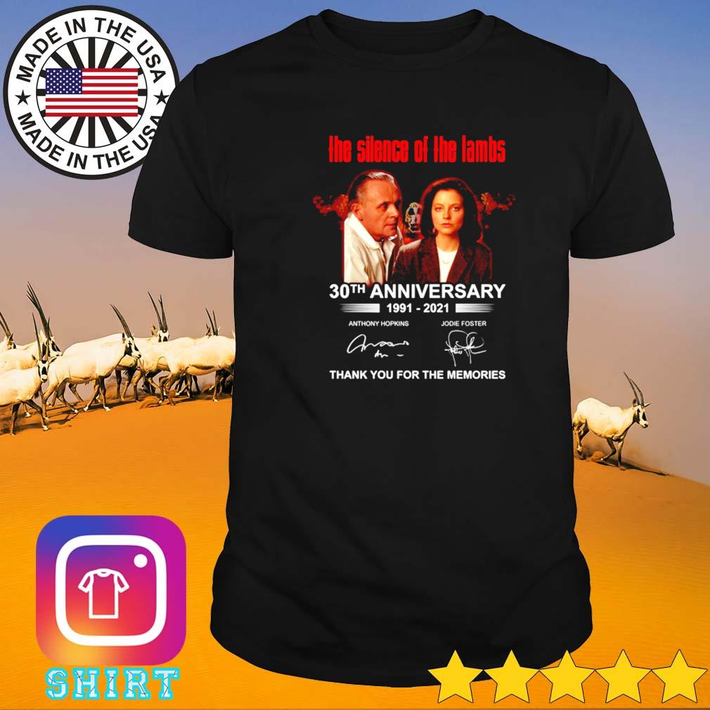The silence of the lambs 30th anniversary 1991-2021 signature shirt