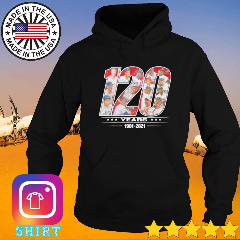 120 Years 1901-2021 Boston Red Sox Hoodie