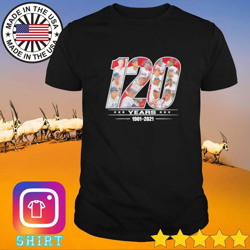 120 Years 1901-2021 Boston Red Sox shirt