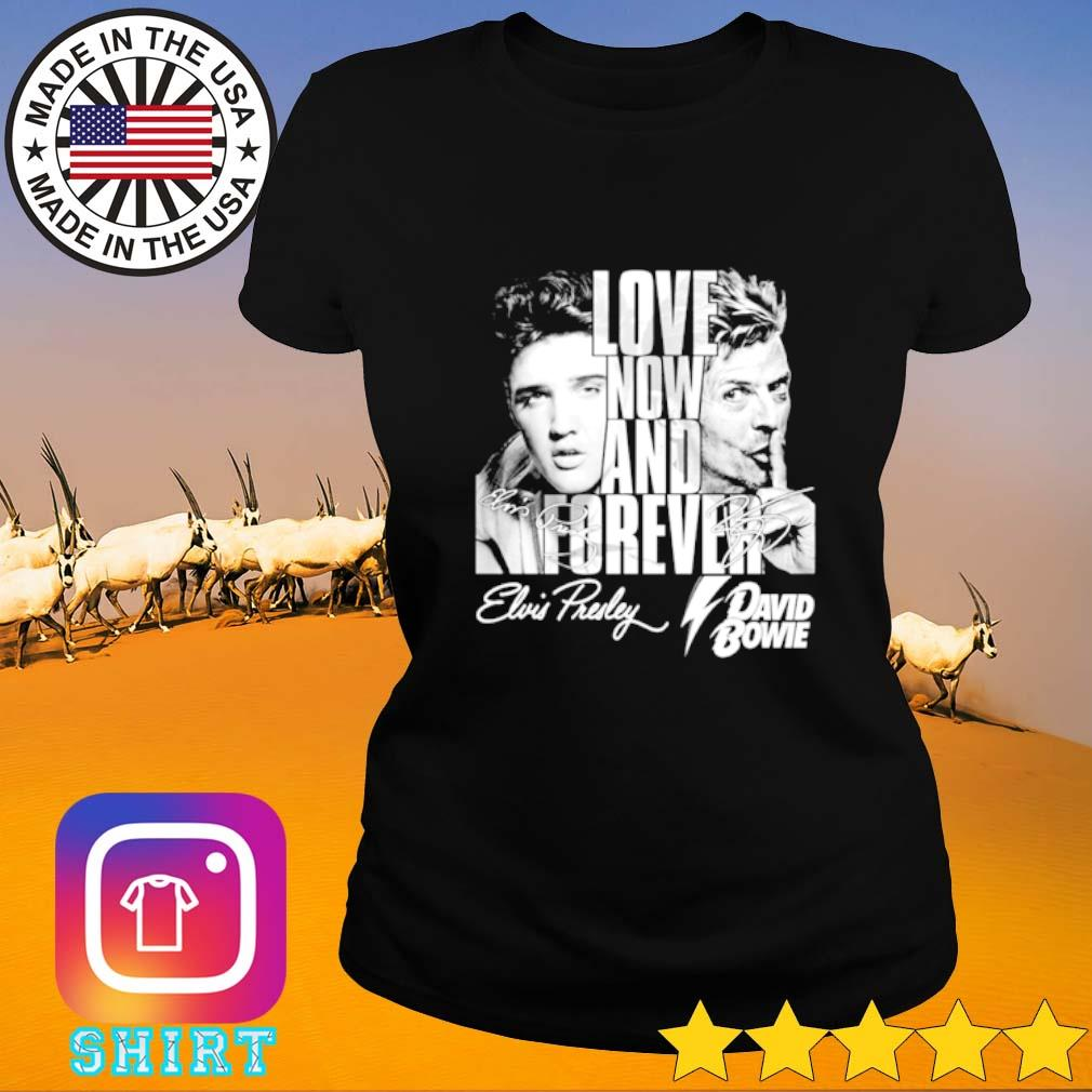 Elvis Presley and David Bowie signature love now and forever Ladies tee