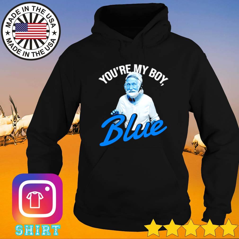 Old school you're my boy blue Hoodie