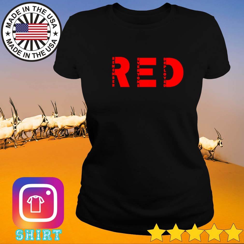 Red remember everyone deployed Ladies tee
