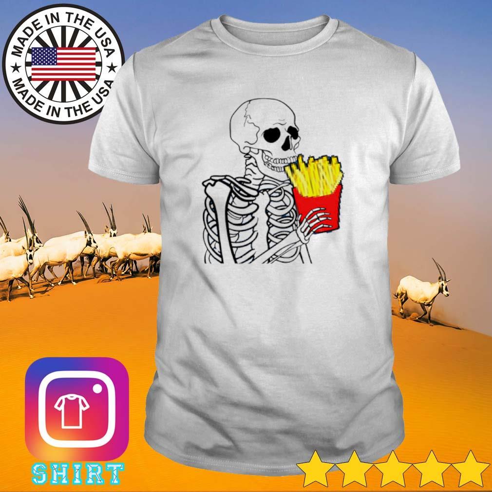 Skeleton 7 French Fries shirt