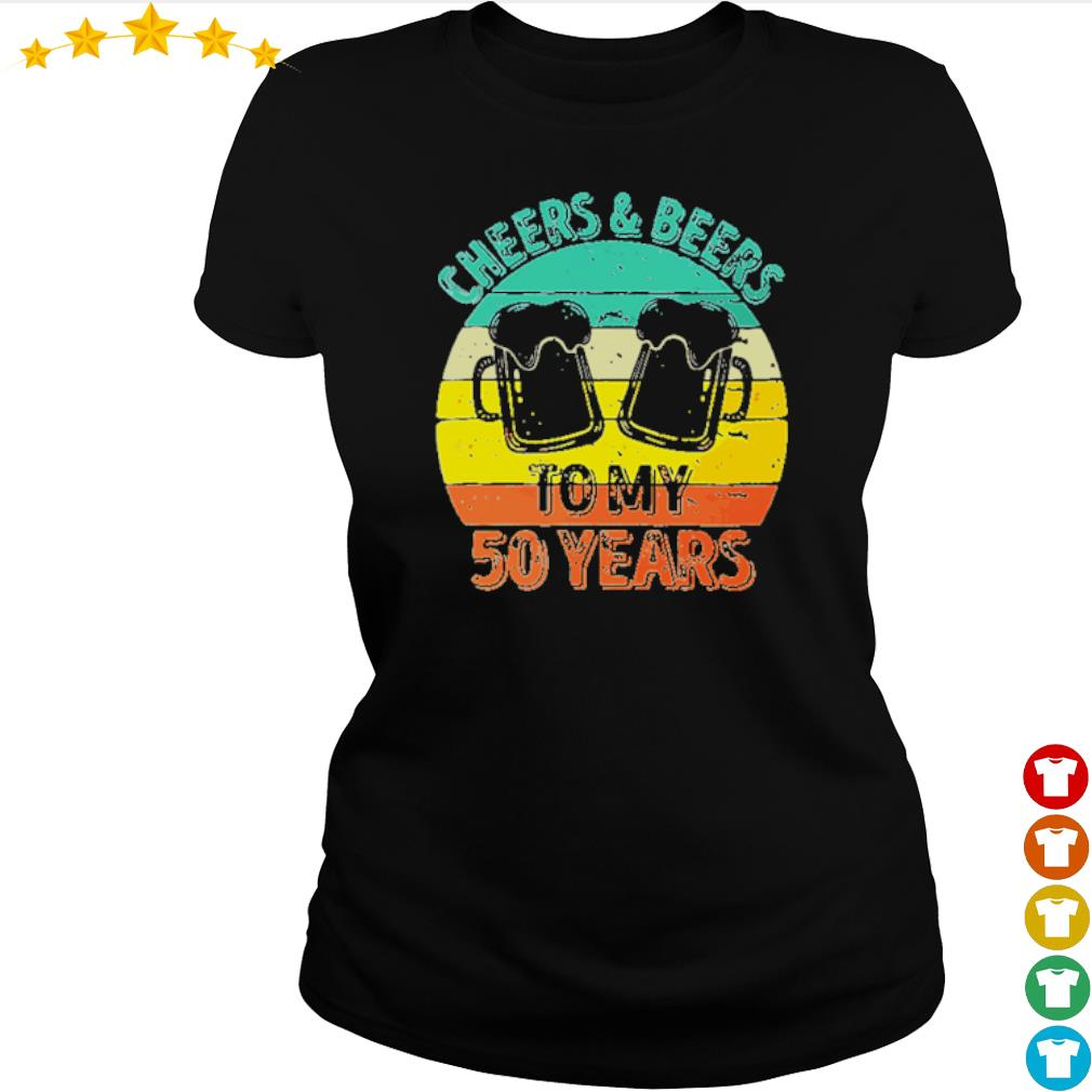Cheers and beers to my 50 years s ladies-tee