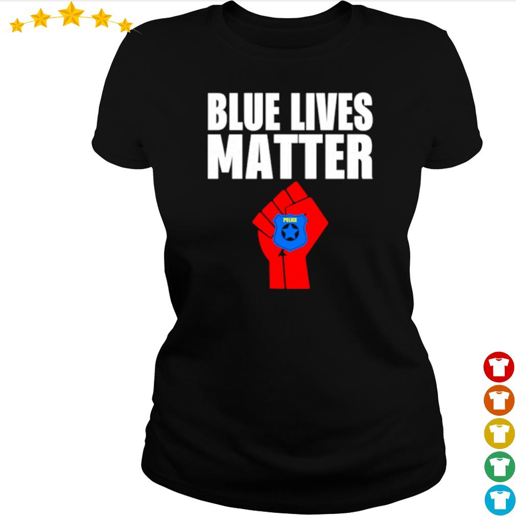 Strong hand Police blue lives matter s ladies-tee
