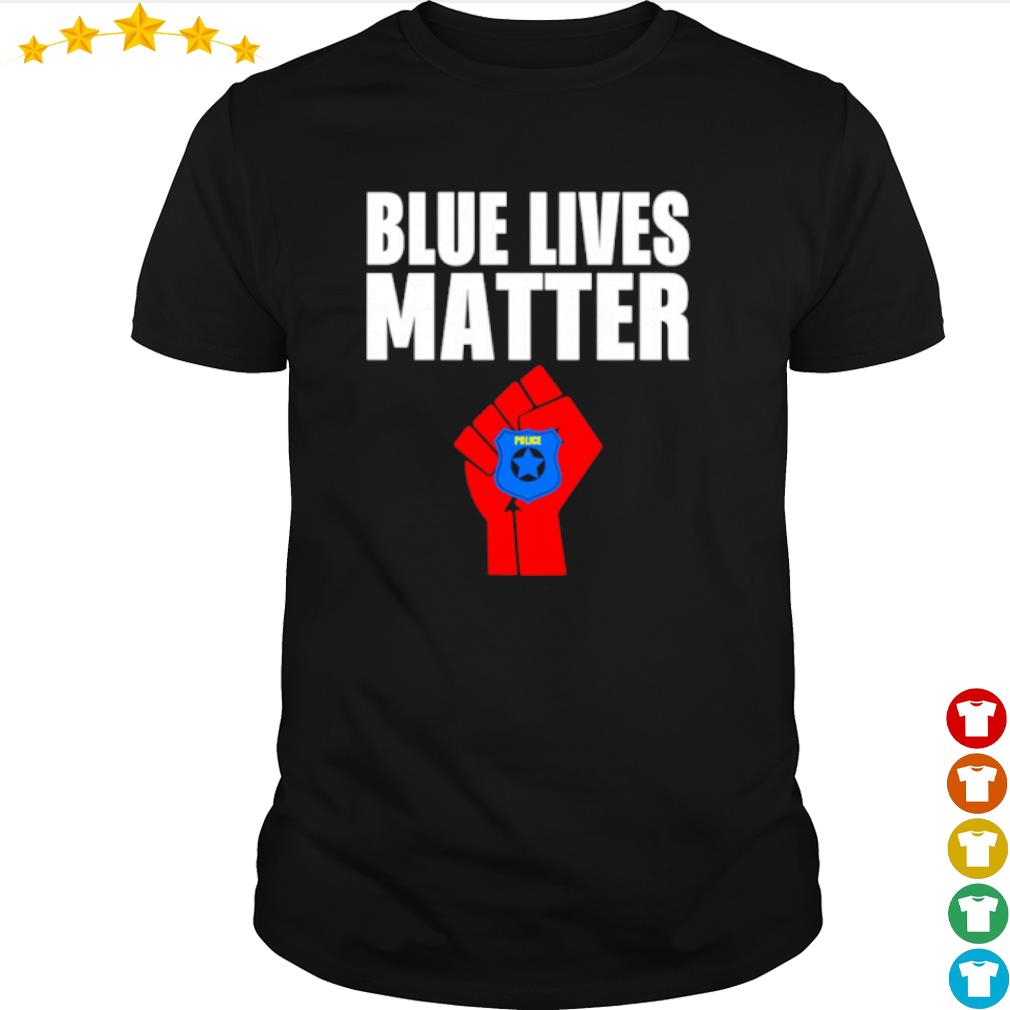 Strong hand Police blue lives matter shirt