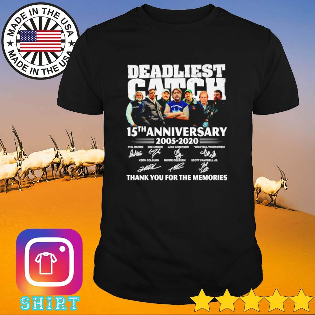 15 Years of Deadliest Catch 2005-2020 thank you for the memories shirt