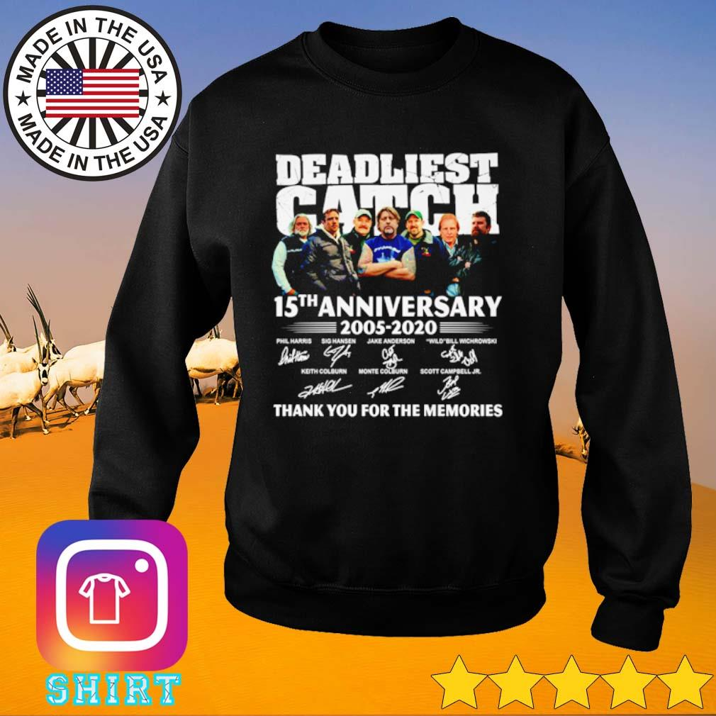 15 Years of Deadliest Catch 2005-2020 thank you for the memories s Sweater black