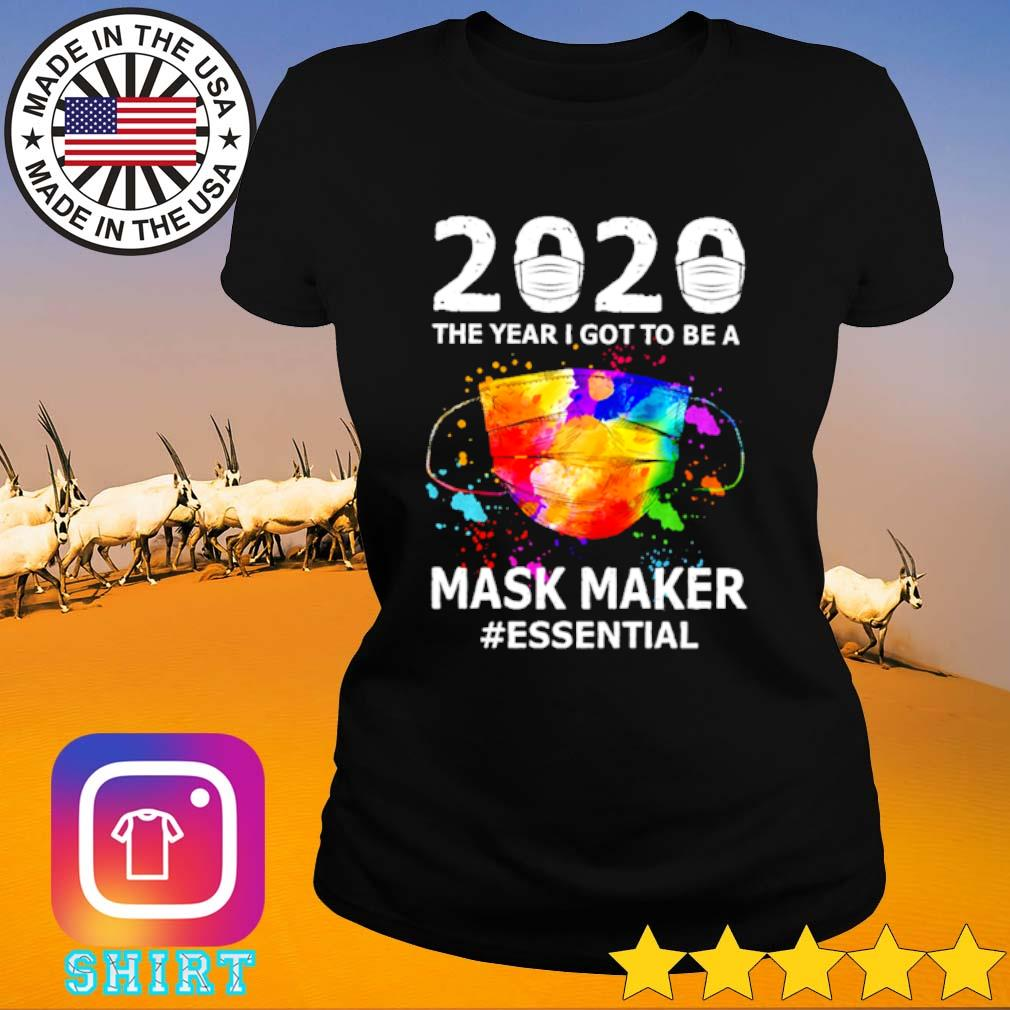 2020 The year I got to be a mask maker #essential s Ladies Tee black