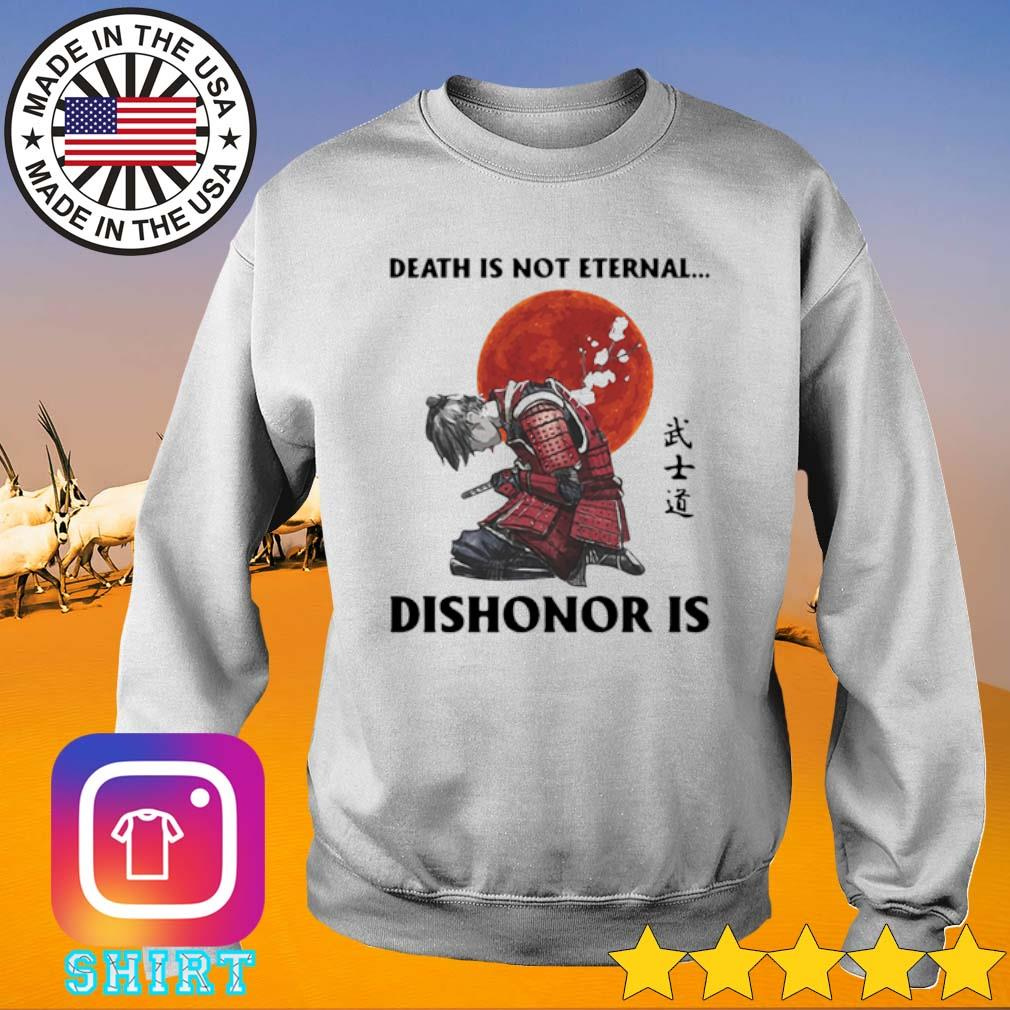 Death is not eternal dishonor is Samurai blood moon s Sweater White