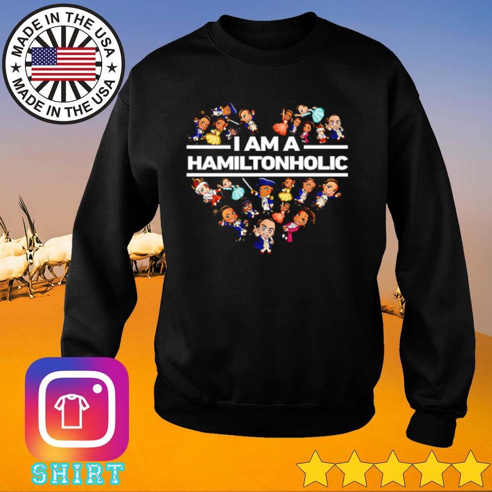 Heart I am a Hamilton holic s Sweater black