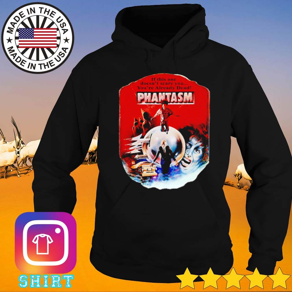 If this one doesnt scare you you're already dead pantasm vintage s Hoodie black