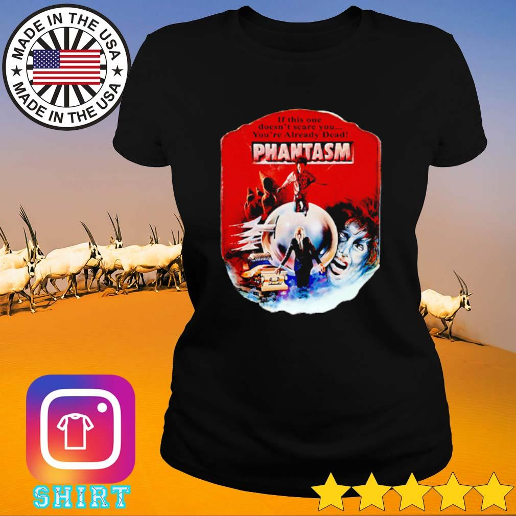 If this one doesnt scare you you're already dead pantasm vintage s Ladies Tee black