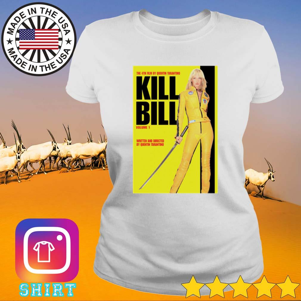 Kill Bill Volume 1 Written and directed by quentin tarantino s Ladies Tee White
