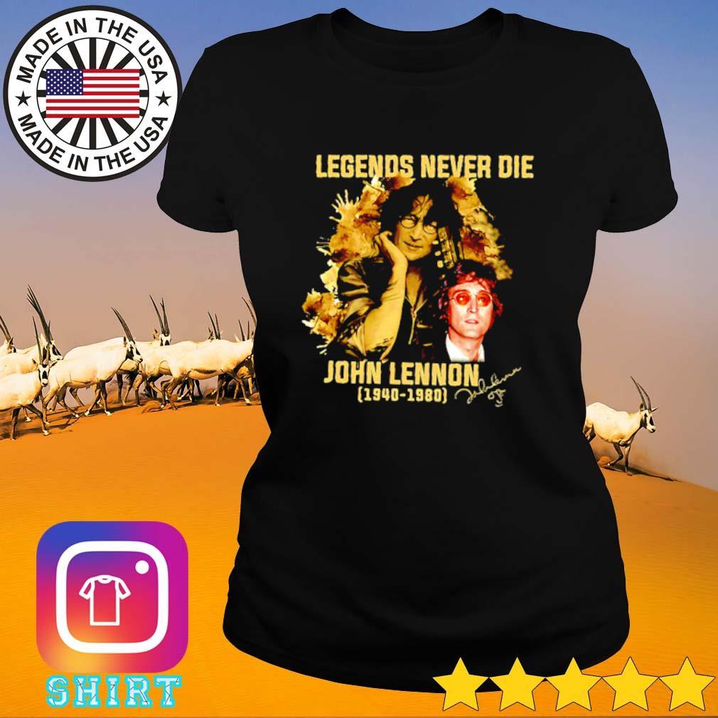 Legends never die John Lennon 1940-1980 signature s Ladies Tee black