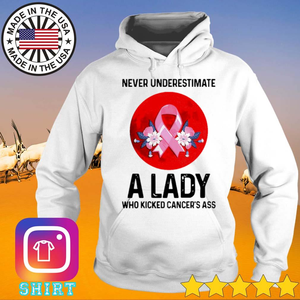 Never underestimate a lady who kicked cancer's ass moon s Hoodie White