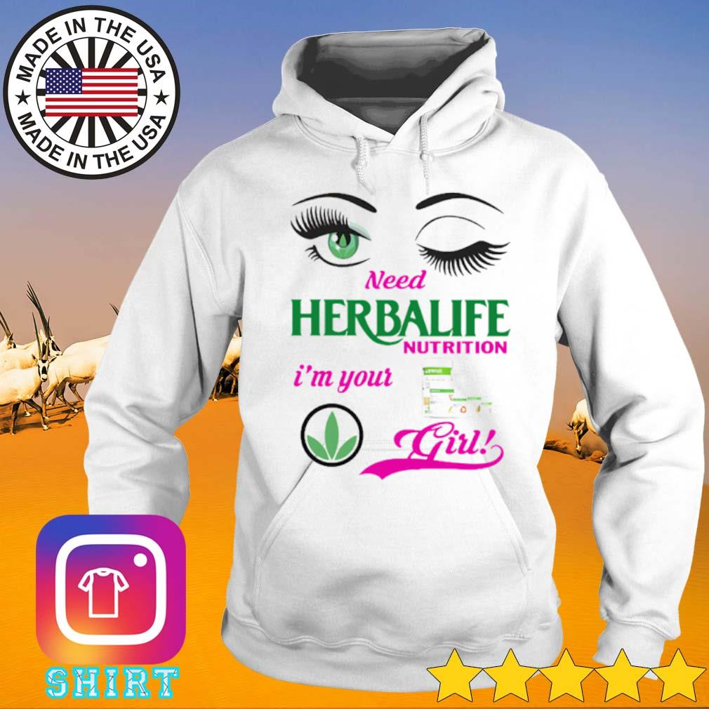 Official Need Herbalife nutrition I'm your girl s Hoodie White