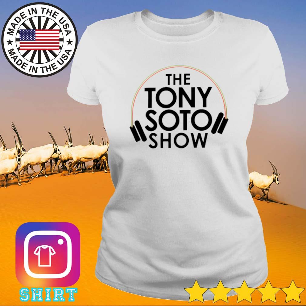 The Tony Soto show s Ladies Tee White
