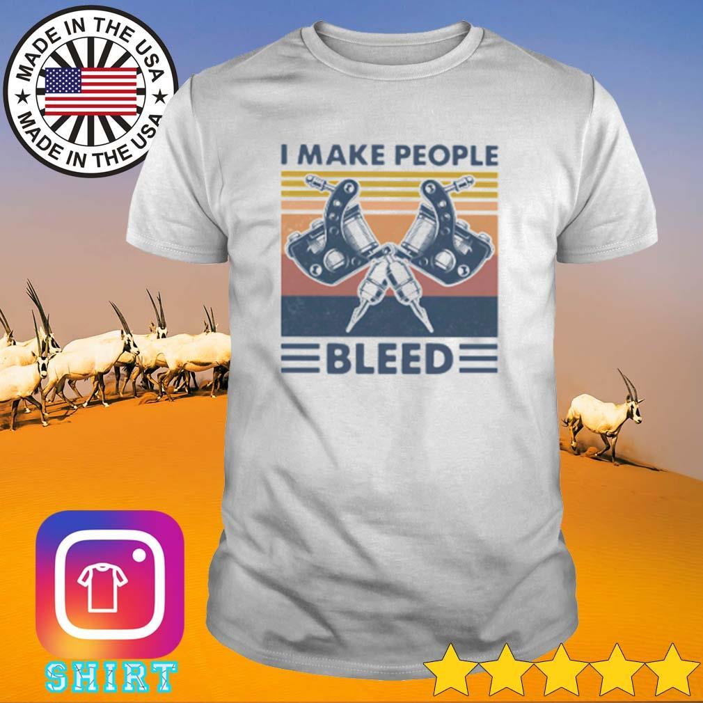 Vintage make people bleed shirt