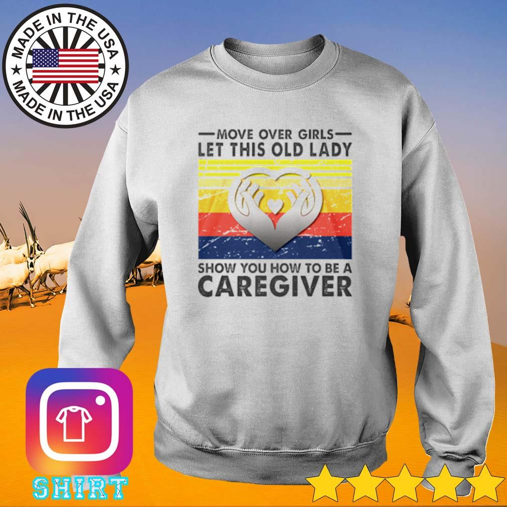 Vintage move over girls let this old lady show you how to be a Caregiver s Sweater White