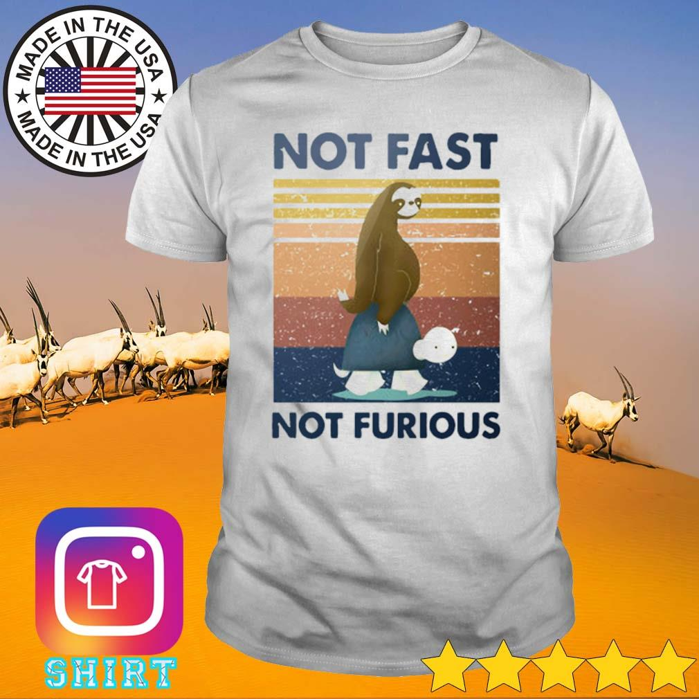 Vintage sloth turtle not fast not furious shirt