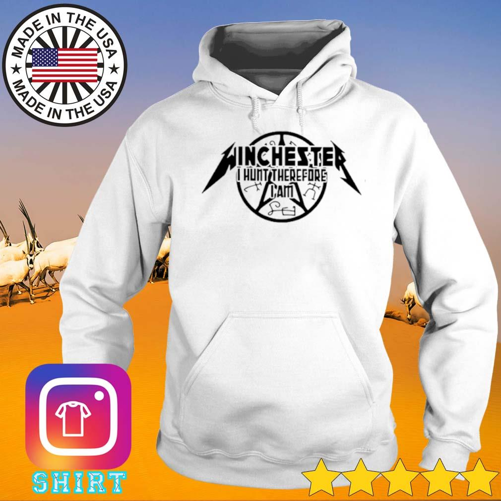 Winchester I hunt therefore I am s Hoodie White