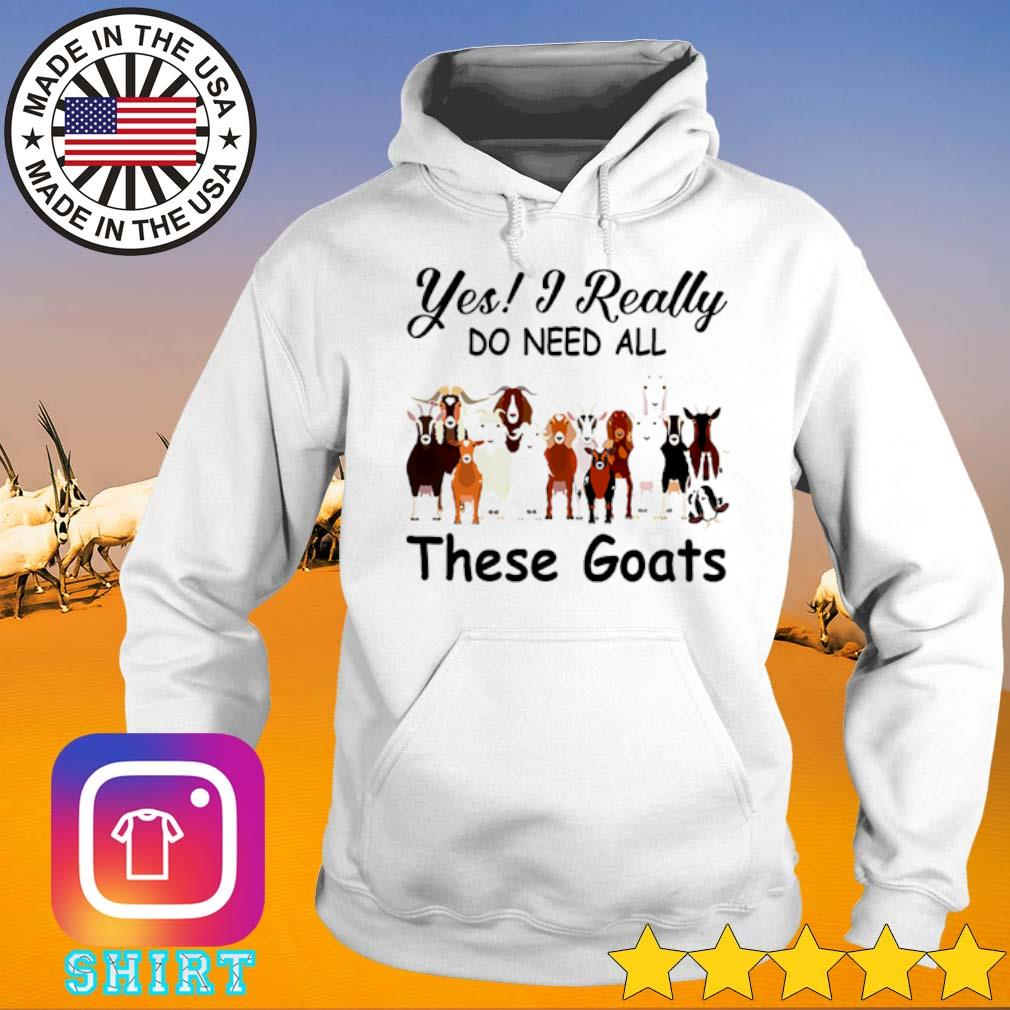Yes I really do need all these goats s Hoodie White