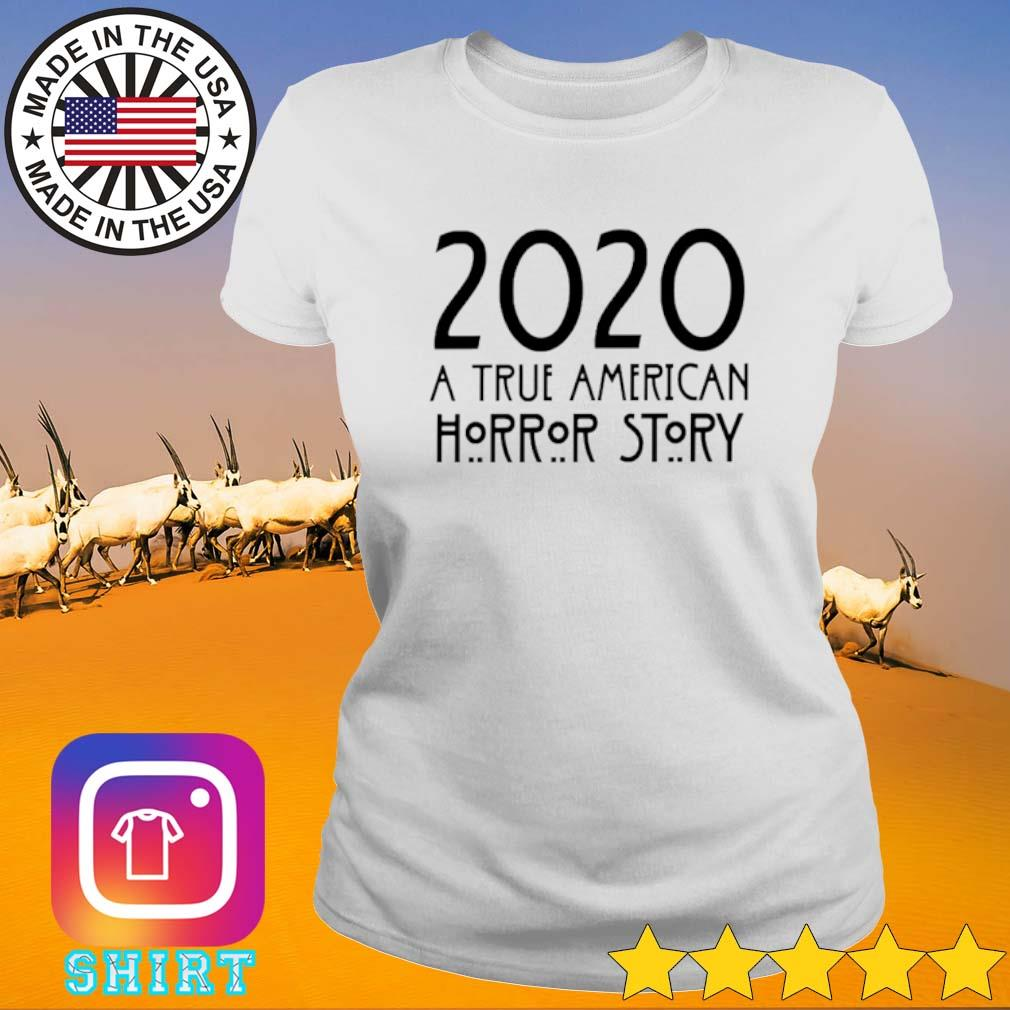 2020 A true American Horror story s Ladies Tee White