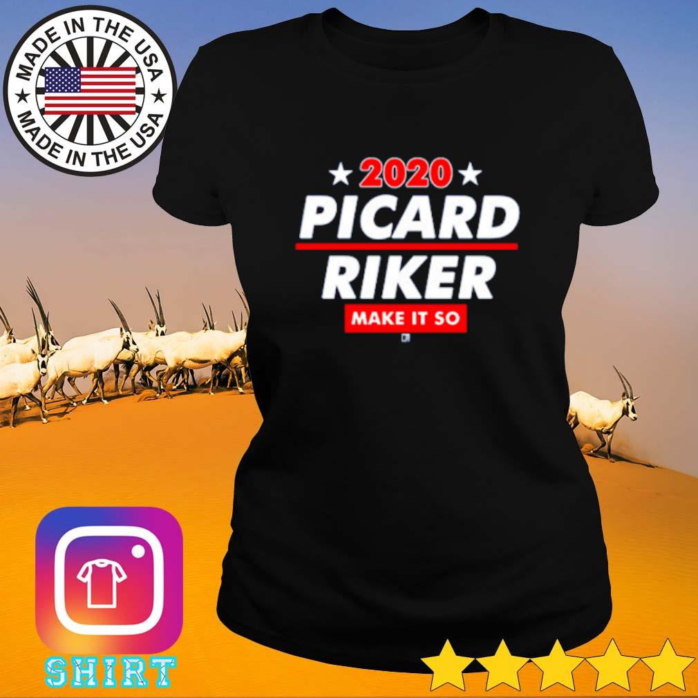 2020 Picard Riker make it so s Ladies Tee black