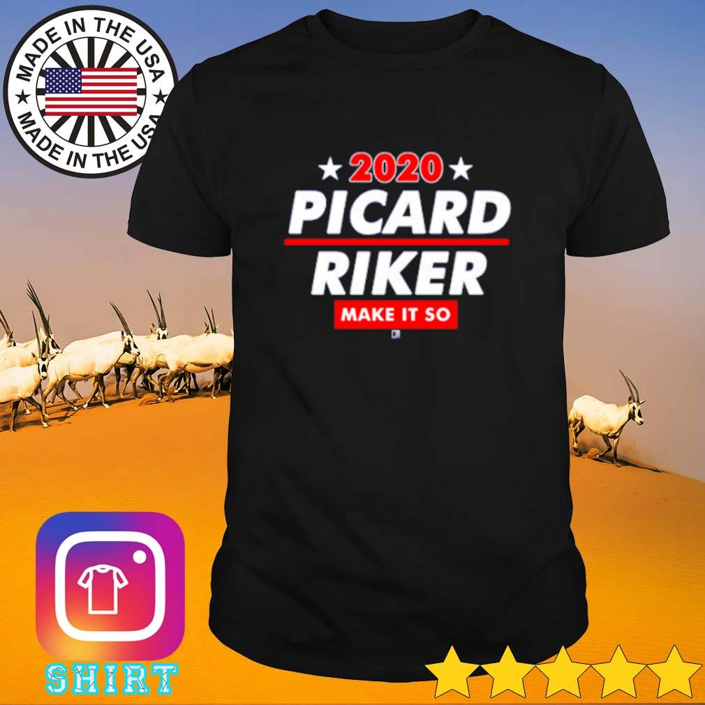 2020 Picard Riker make it so shirt