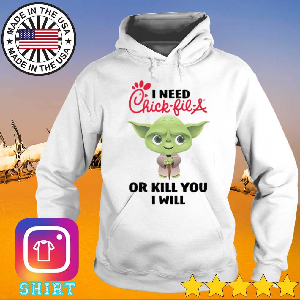Baby Yoda I need a Chick-Fil-A or kill you I will s Hoodie White