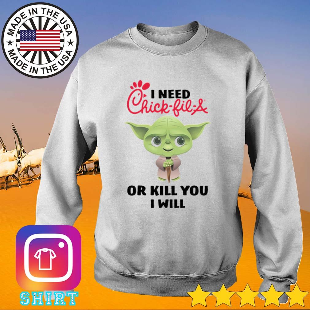 Baby Yoda I need a Chick-Fil-A or kill you I will s Sweater White