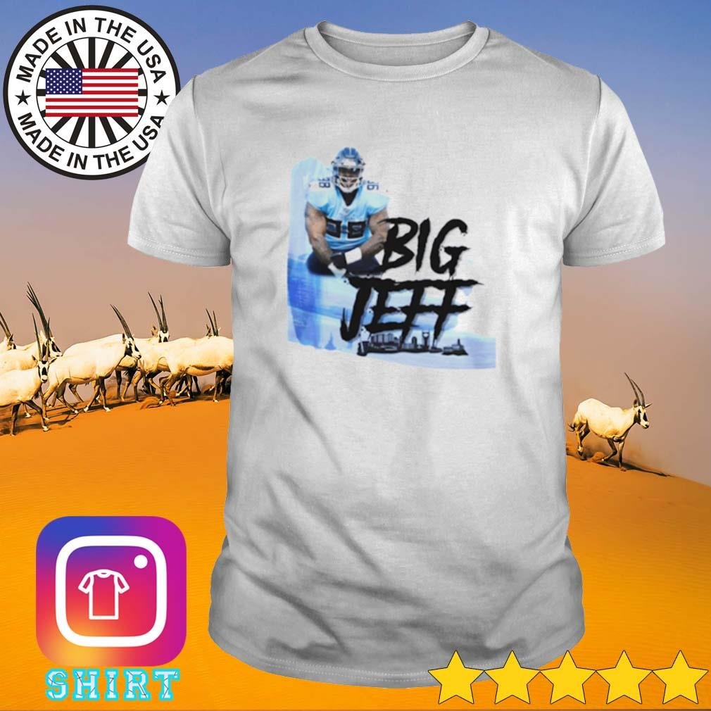 Big Jeff Tee Jeffery Simmons Tennessee Titans shirt