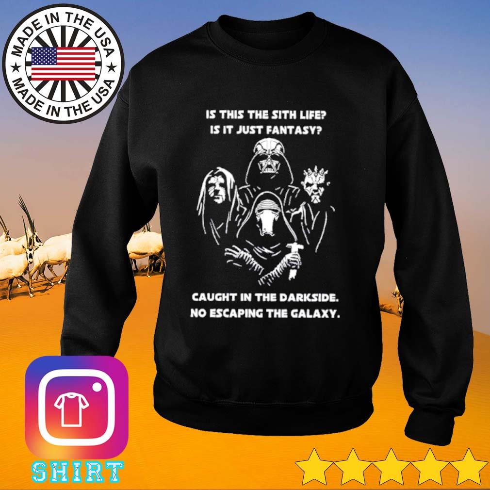 Darth Vader is this the sith life is it just fantasy caught in the darkside no escaping the galaxy s Sweater black