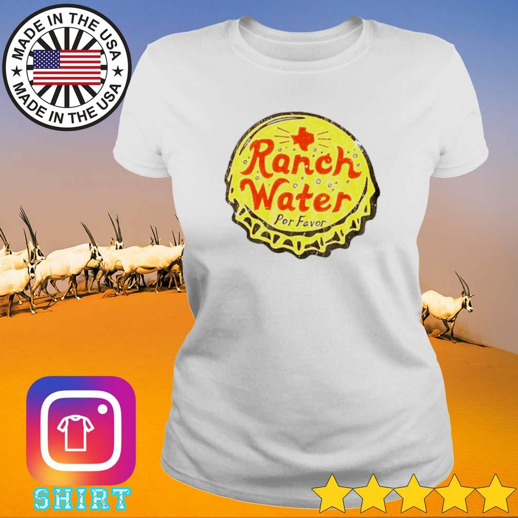 Ranch water por favor s Ladies Tee White