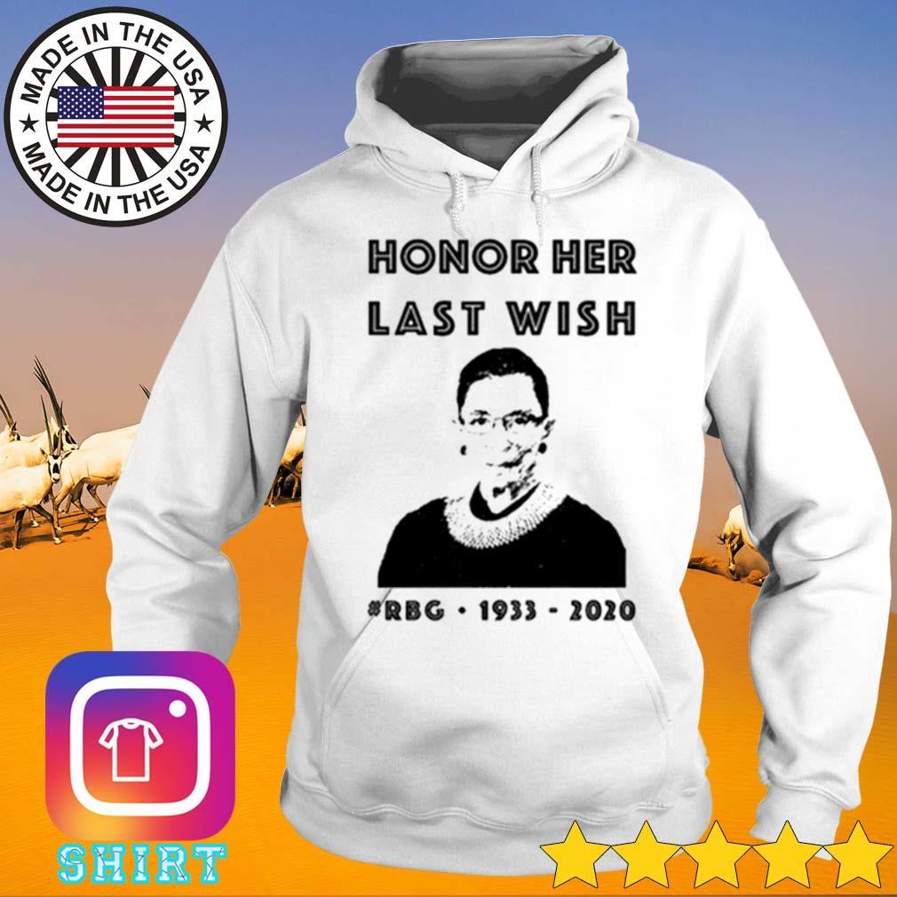 Ruth Bader Ginsburg honor her last wish #RBG 1993-2020 s Hoodie White