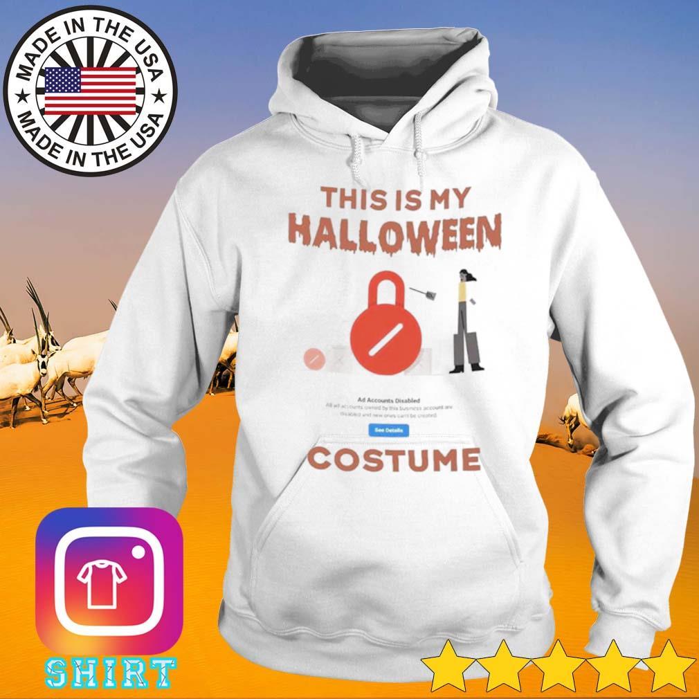 This is my Halloween Costume s Hoodie White