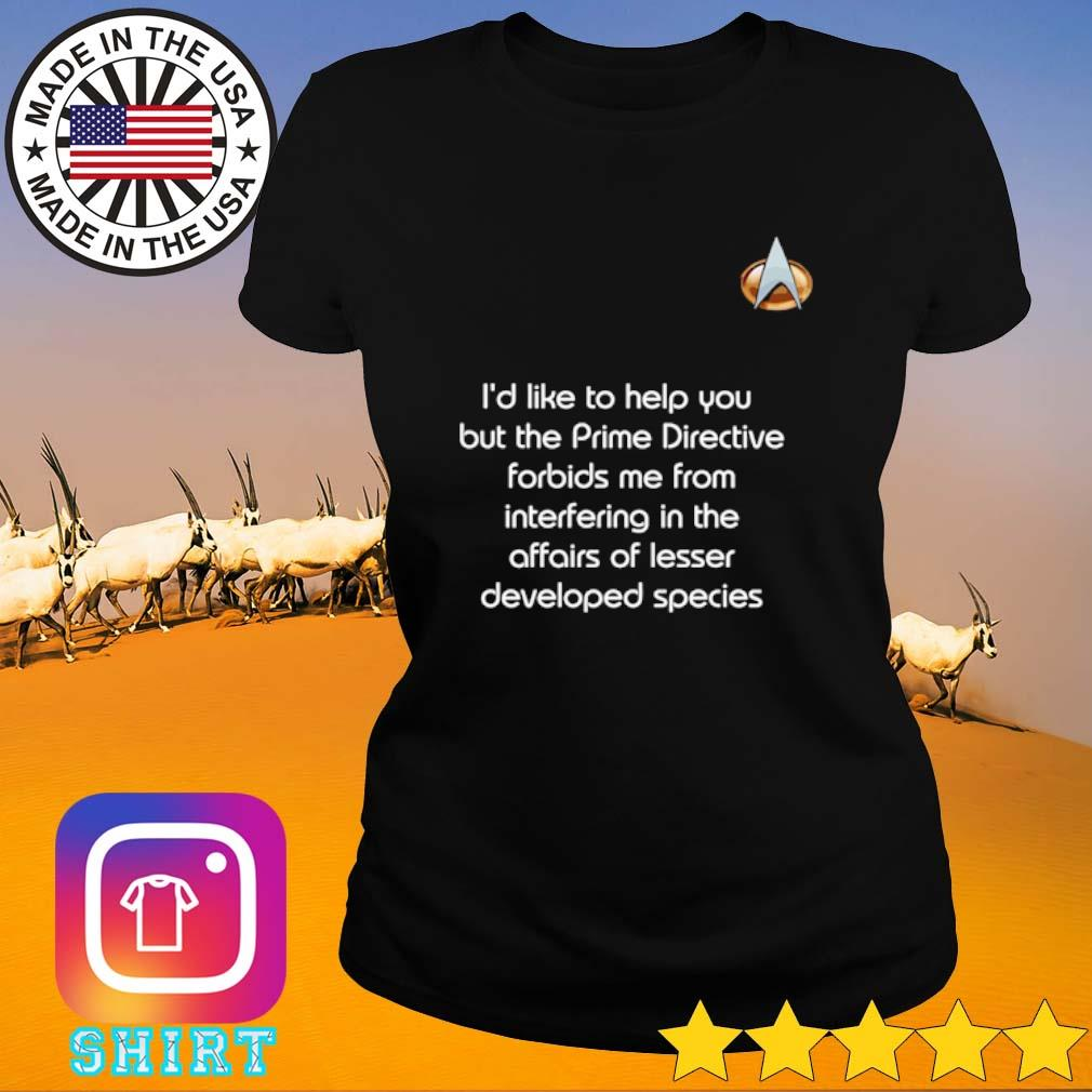 Trek prime I'd like to help you but the prime directive forbids me from interfering s Ladies Tee black