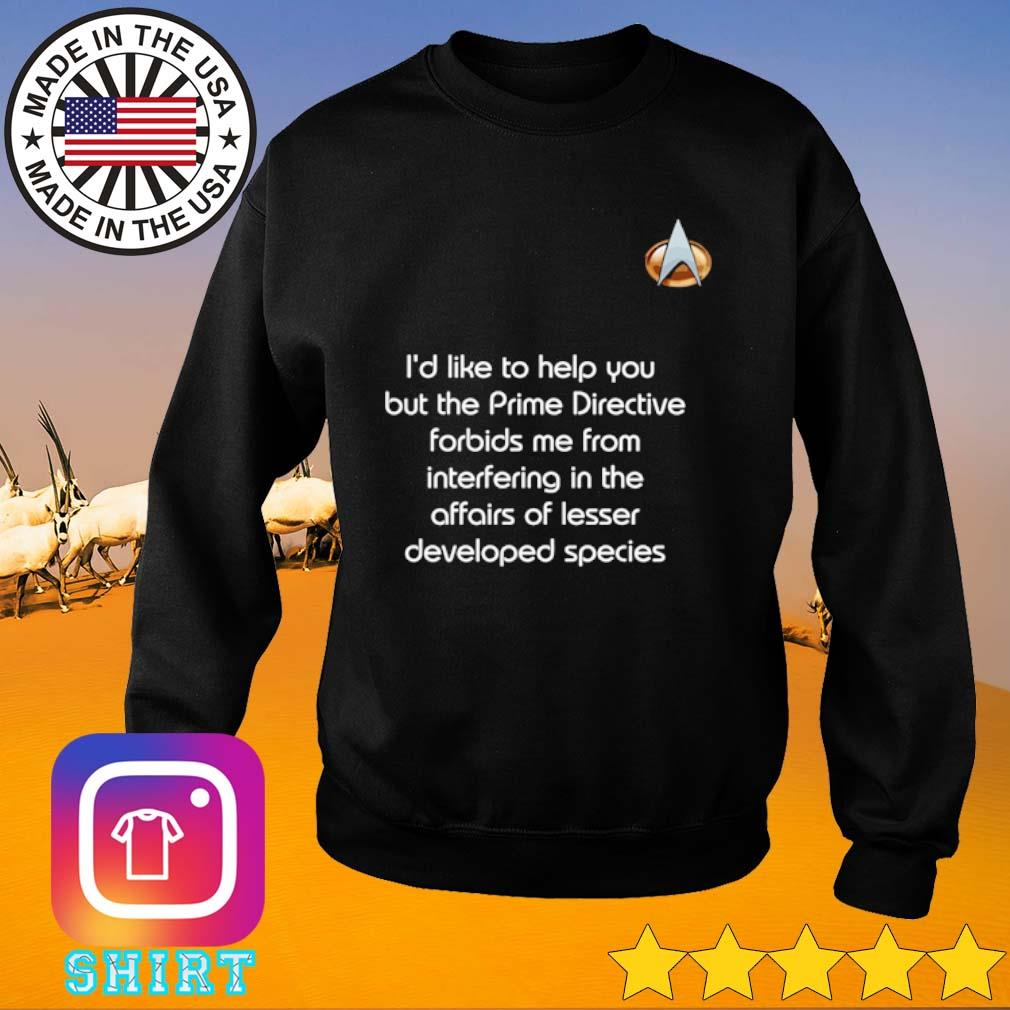Trek prime I'd like to help you but the prime directive forbids me from interfering s Sweater black