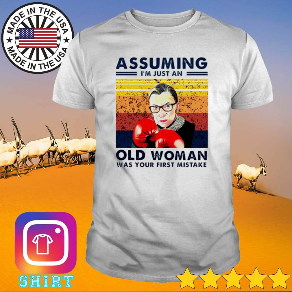 Vintage Assuming I'm just an old woman was your first mistake shirt