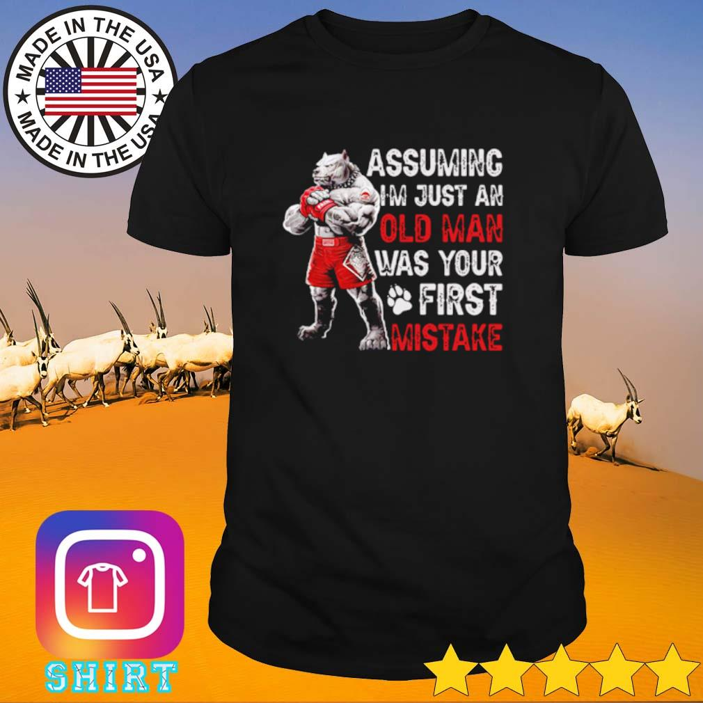 Wolf Assuming I'm just an old man was your first mistake shirt