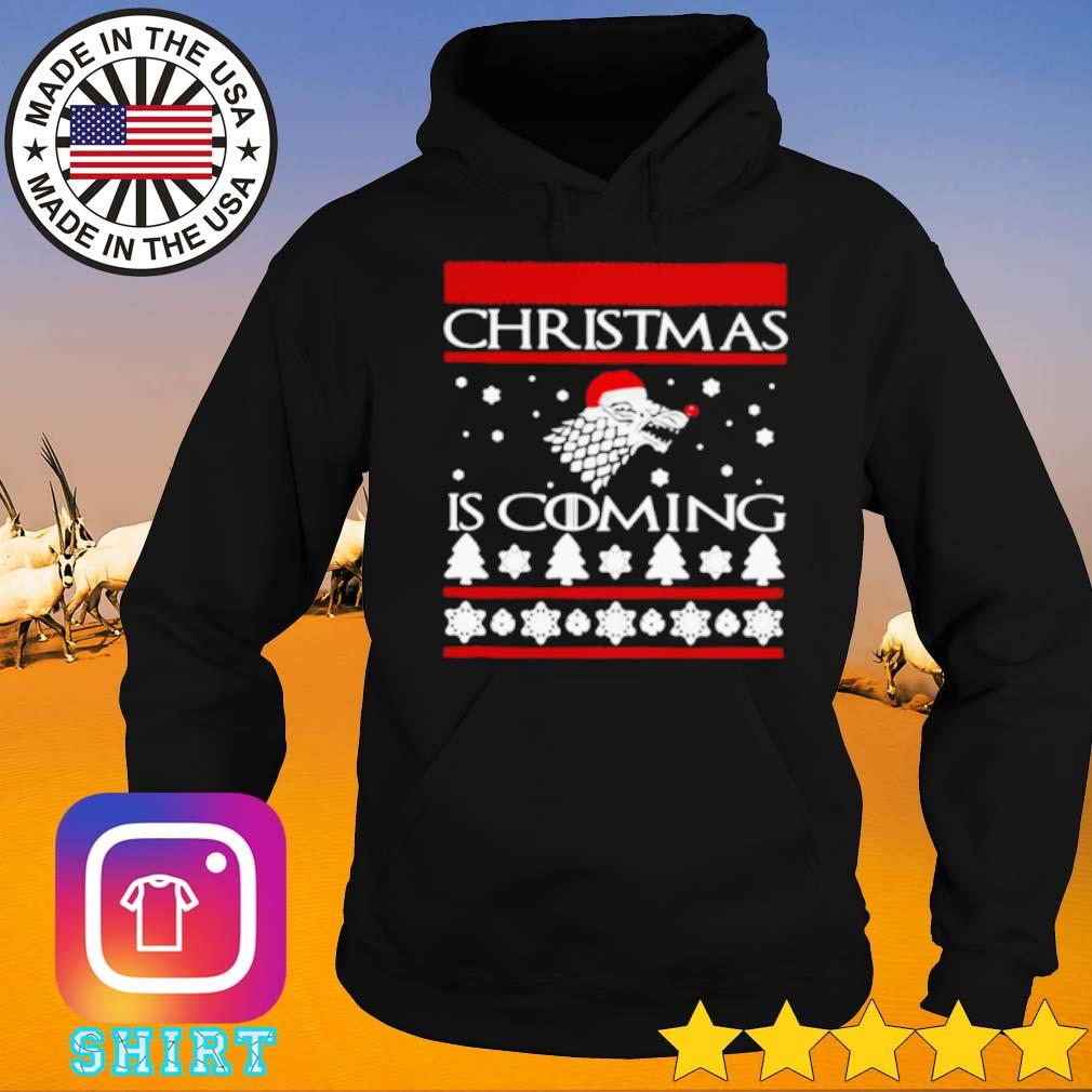 Game of Thrones Christmas is coming ugly sweater Hoodie